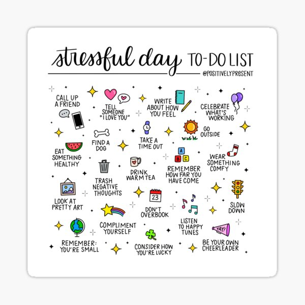 Stressful Day To Do List - Positively Present Sticker