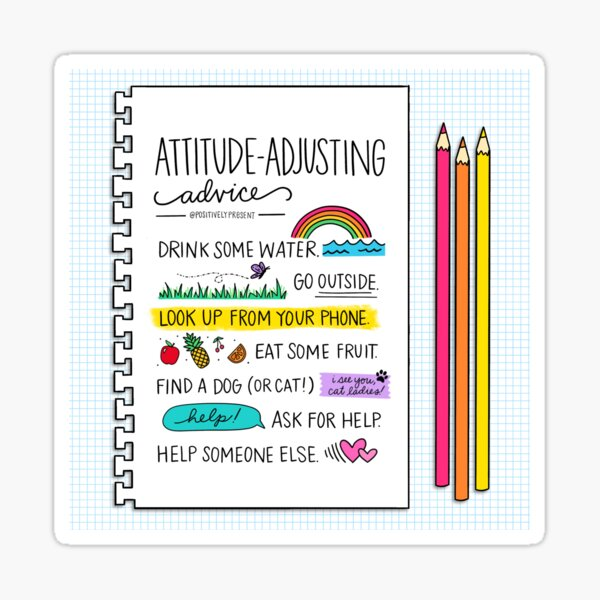 Attitude Adjustment - Positively Present Sticker