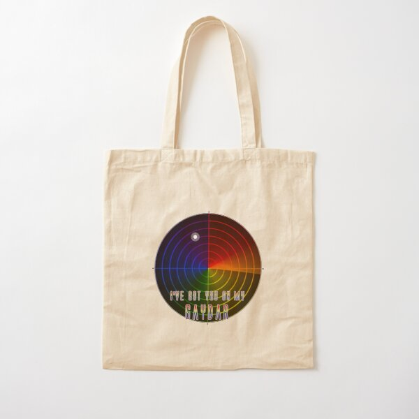 I've Got You On My Gaydar Cotton Tote Bag