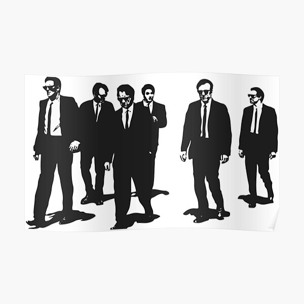 Original Reservoir Dogs Movie Artwork for Prints Tshirts Posters Bags Men Women Poster