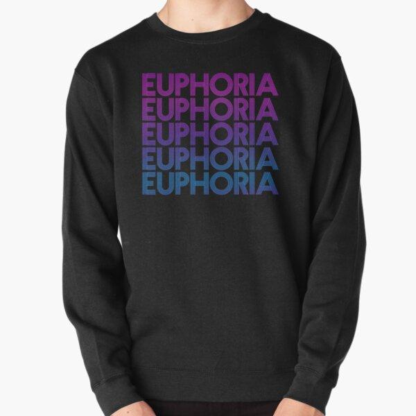 EUPHORIA DESERVES ALL THE AWARDS Pullover Sweatshirt