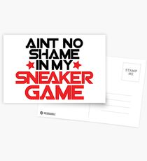 Aint No Shame In My Sneaker Game Postcards
