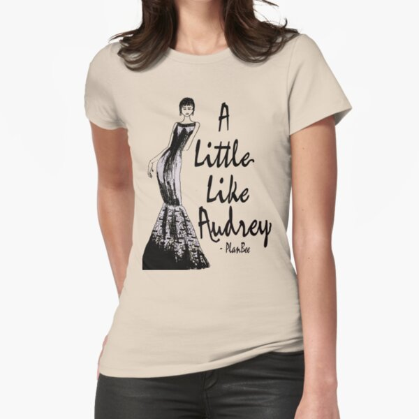 A Little Like Audrey Fitted T-Shirt