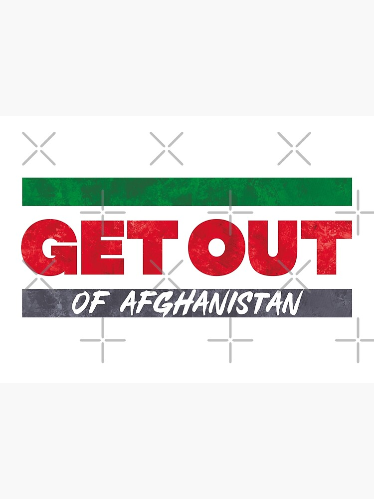 Get Out of Afghanistan by BethsdaleArt