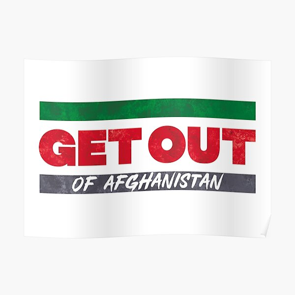 Get Out of Afghanistan Poster