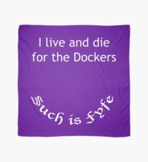 I live and die for the Dockers - Such is Fyfe! Scarf