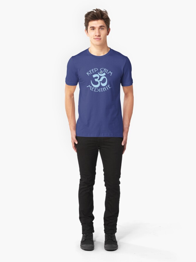 Alternate view of Keep Calm and Meditate with Om Symbol Slim Fit T-Shirt