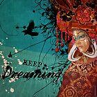 Keep Dreaming by AngiandSilas