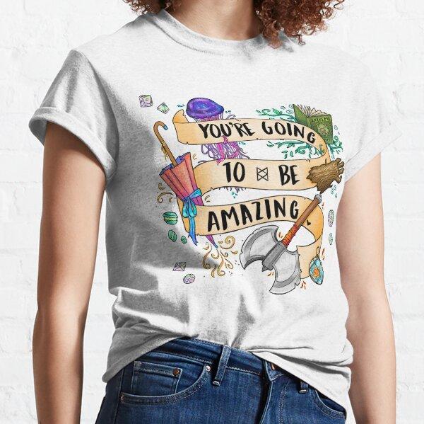 Du wirst erstaunlich sein Classic T-Shirt