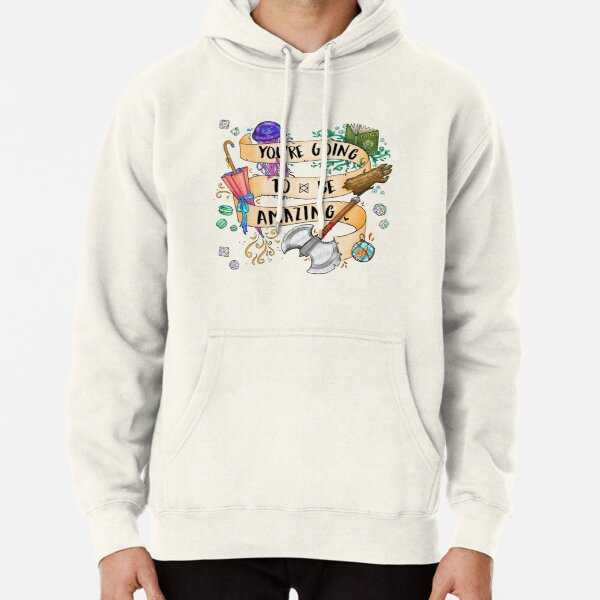 You're Going To Be Amazing Pullover Hoodie