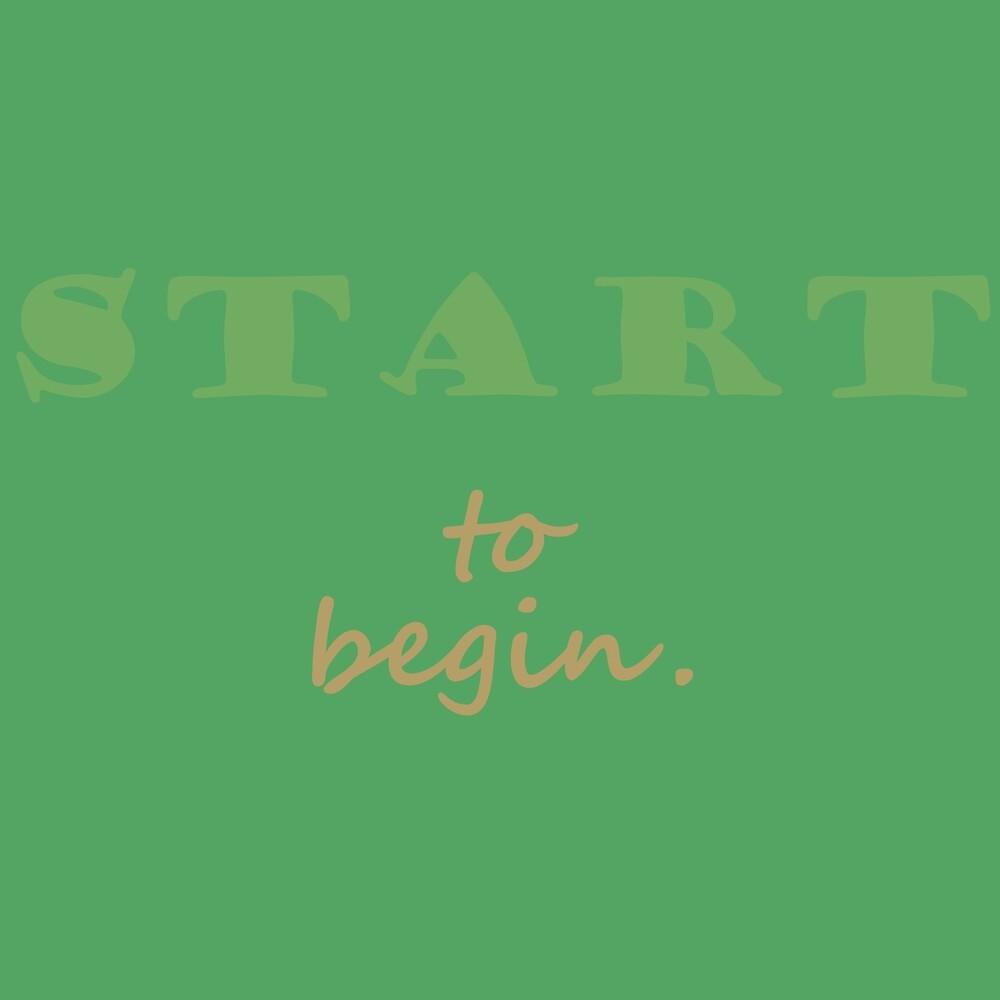 START to begin. by a-roderick