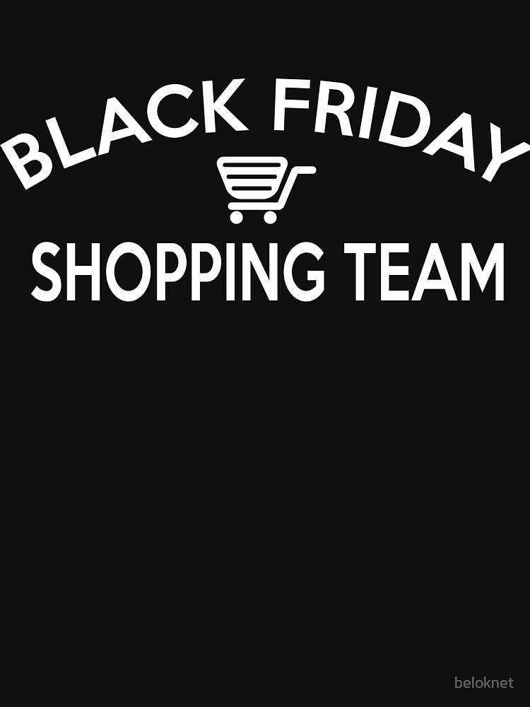 Black Friday Shopping Team by beloknet