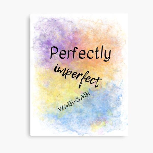 Perfectly Imperfect - Wabi-Sabi (black) Motivational Canvas Print