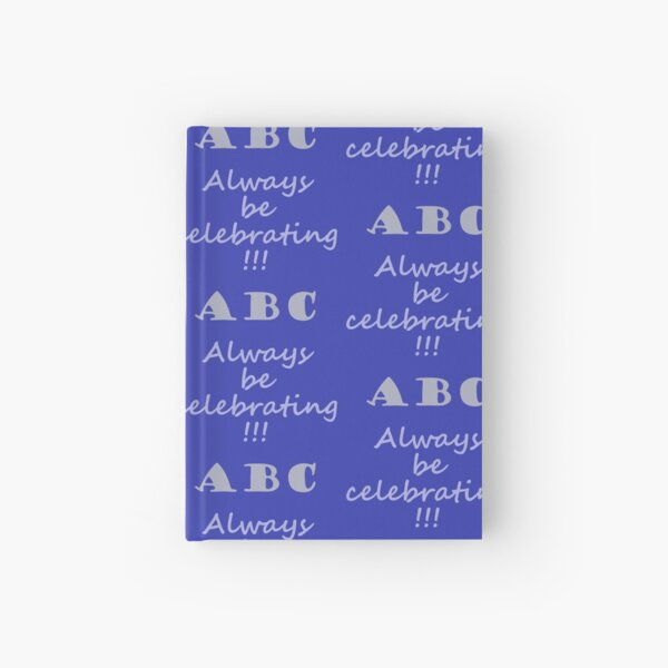 ABC, Always Celebrate Hardcover Journal