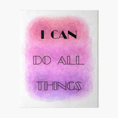 I Can Do All Things (black) Motivational Art Board Print