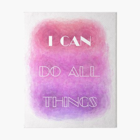 I Can Do All Things (white) Motivational Art Board Print