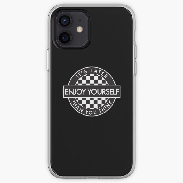 Enjoy Yourself It's Later Than You Think [Round Type 2] iPhone Soft Case