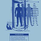 Teleporter Warning Label Shirt by thedailyrobot