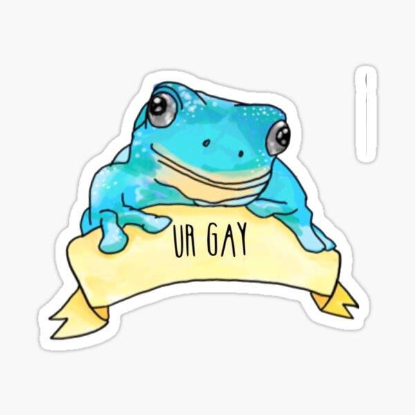 ur gay frog Sticker