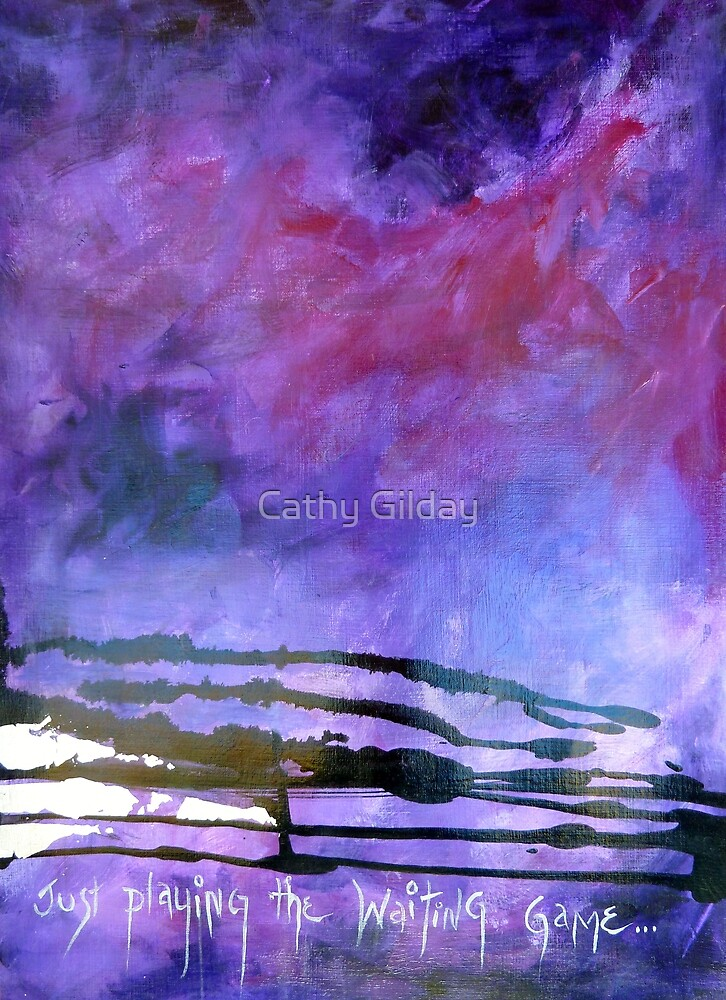 The Waiting Game by Cathy Gilday