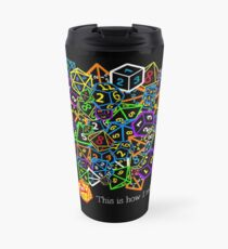 D&D (Dungeons and Dragons) - This is how I roll! Travel Mug