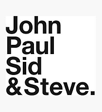 JOHN, PAUL, SID & STEVE. Photographic Print