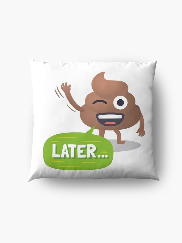 Alternate view of Later Happy Poo Emoji JoyPixels Funny Goodbye Floor Pillow