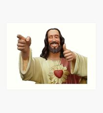 buddy christ Art Print