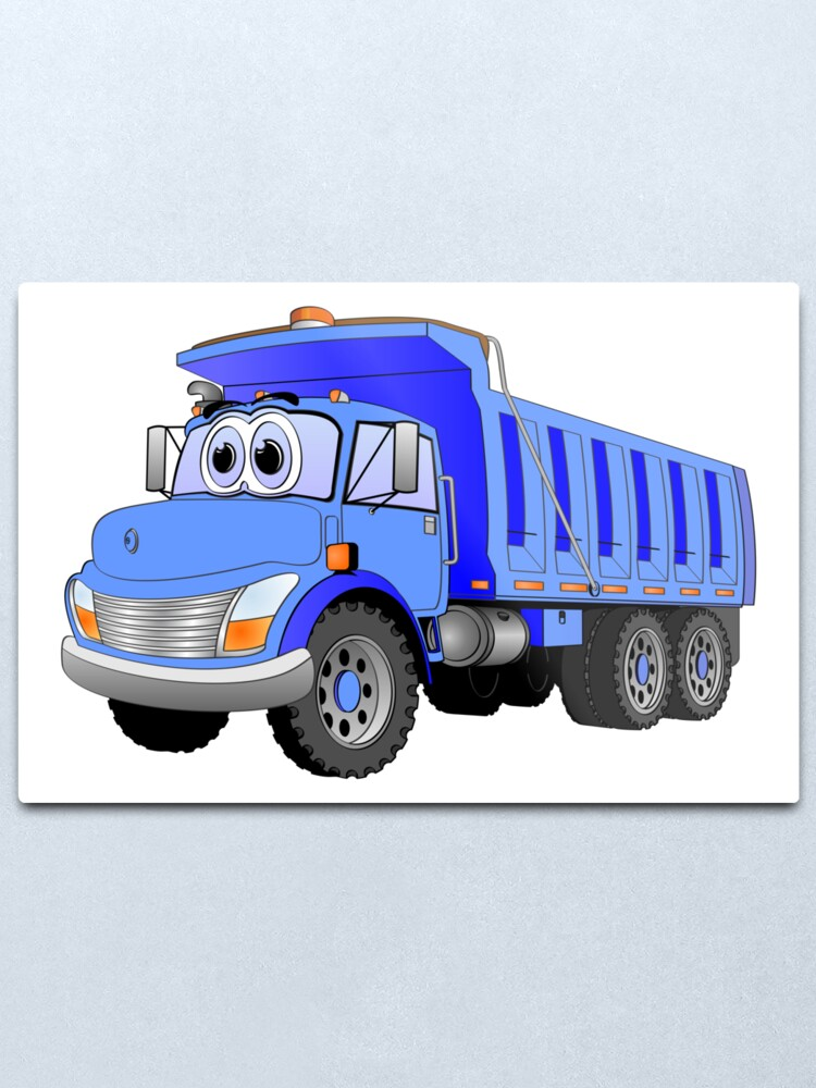 Blue Dump Truck 3 Axle Cartoon Metal Print By Graphxpro Redbubble
