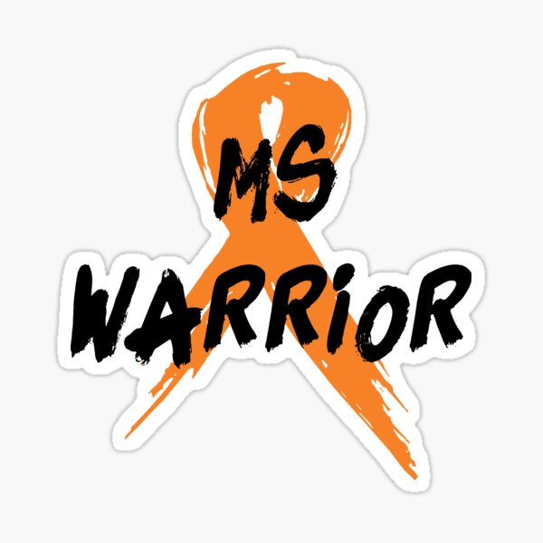 MS Warrior Multiple Sclerosis Awareness Sticker