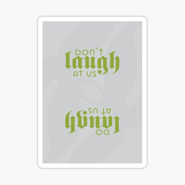 The Jante Law pt 8 Sticker