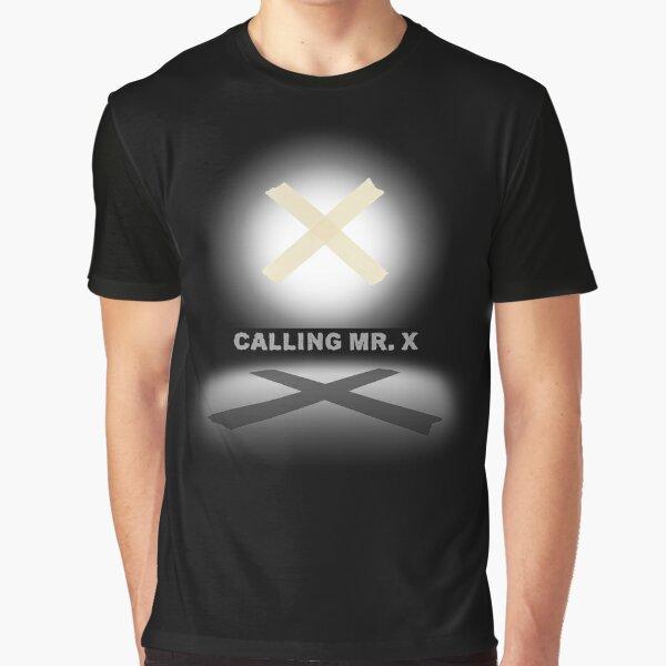 Calling Mr. X Graphic T-Shirt