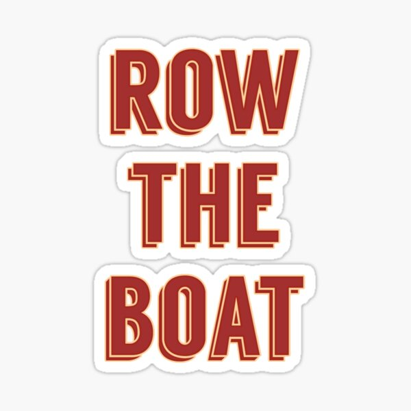 row the boat Sticker