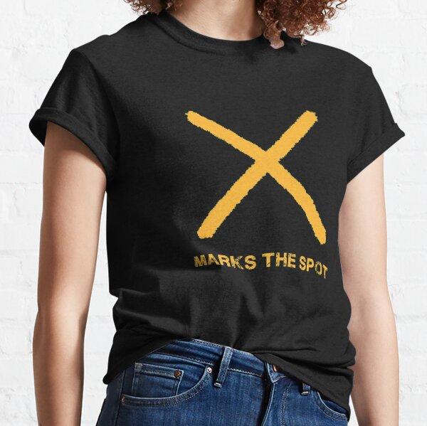 X Marks the Spot Classic T-Shirt