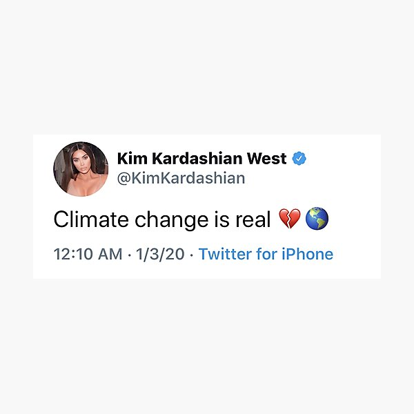climate change is real </3 Photographic Print