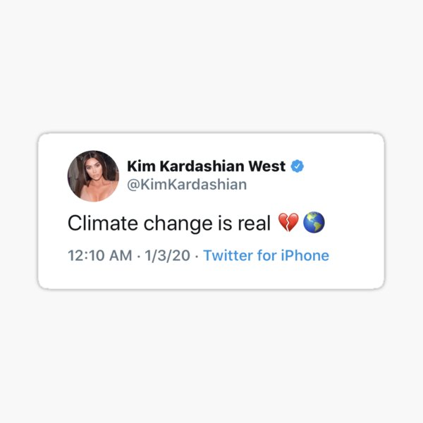 climate change is real </3 Sticker