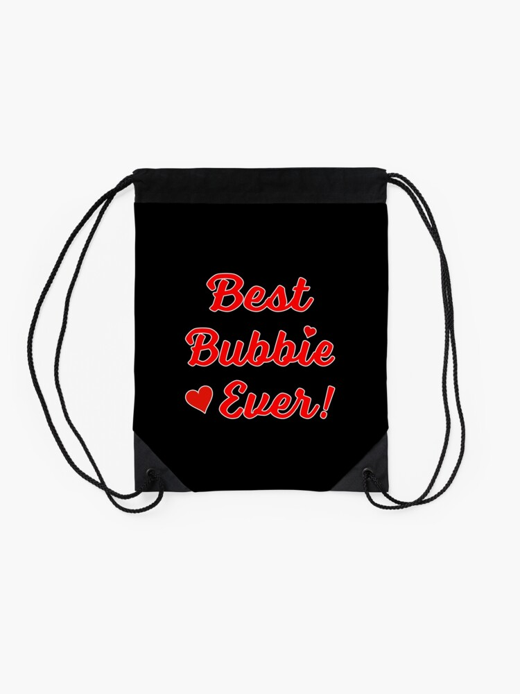 Alternate view of Best Bubbie Ever Funny Valentine Mothers Day Gift. Drawstring Bag
