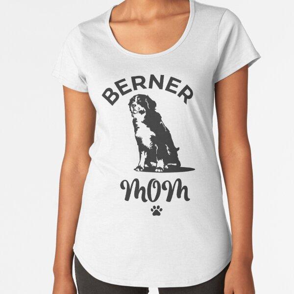 Berner Mom Premium Scoop T-Shirt