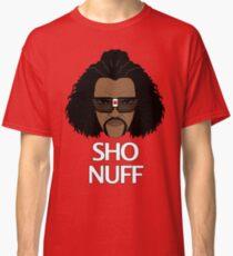 The Sho Nuff! Classic T-Shirt