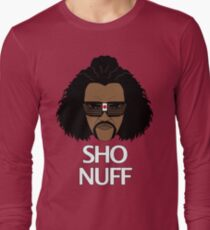 The Sho Nuff! Long Sleeve T-Shirt