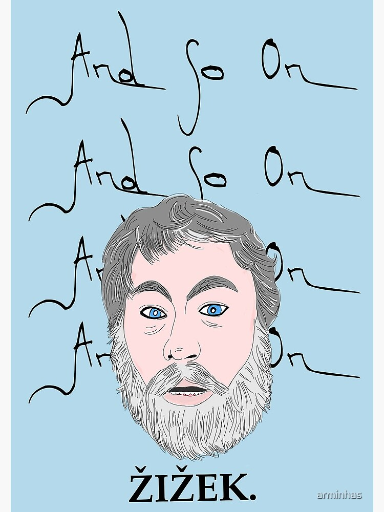 Zizek and so on by arminhas