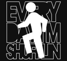 Everyday I'm Shufflin Tshirt - White