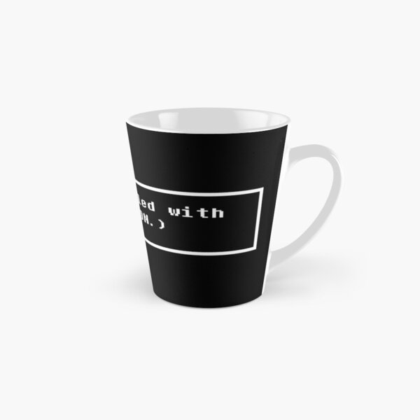 You're filled with DETERMINATION. Tall Mug