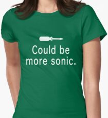 Could be more sonic - Sonic screwdriver  Womens Fitted T-Shirt