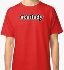 Cat Lady - Hashtag - Black & White Classic T-Shirt