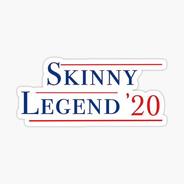 Skinny Legend 2020 Sticker