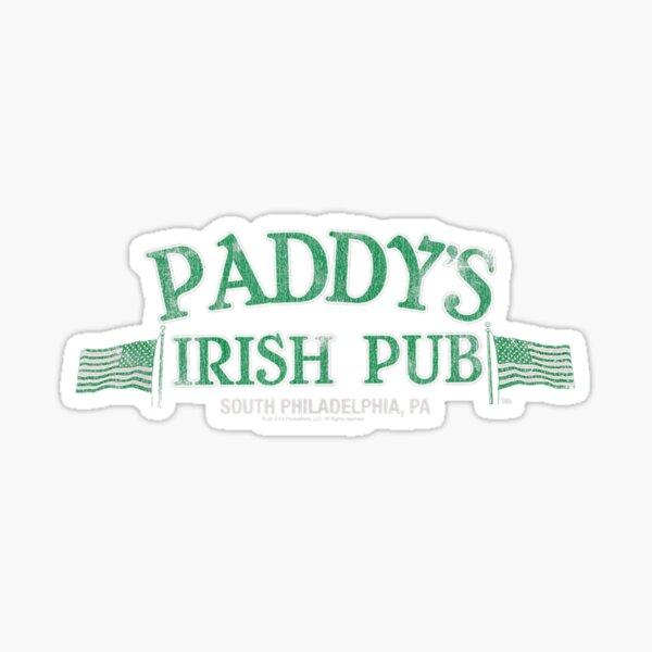 It's Always Sunny in Philadelphia Paddys Pub Sticker