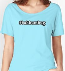 Bah Humbug - Christmas - Hashtag - Black & White Women's Relaxed Fit T-Shirt