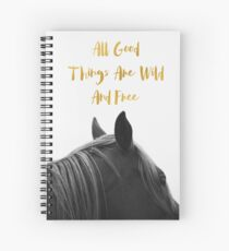 All Good Things - Horse Spiral Notebook