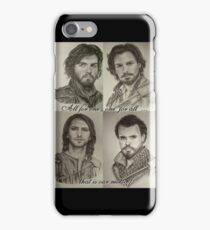 All for one...one for all! That is our motto! The Musketeers! iPhone Case/Skin